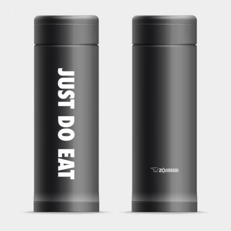 [OTAKU] JUST DO EAT  象印不鏽鋼保溫杯