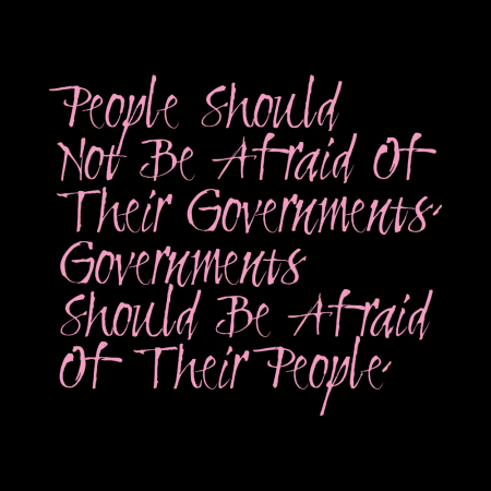 FRAGILE 人民不應該害怕政府,政府才應該畏懼人民
