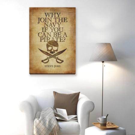 創意無框畫:如果能當海盜,為何加入海軍?